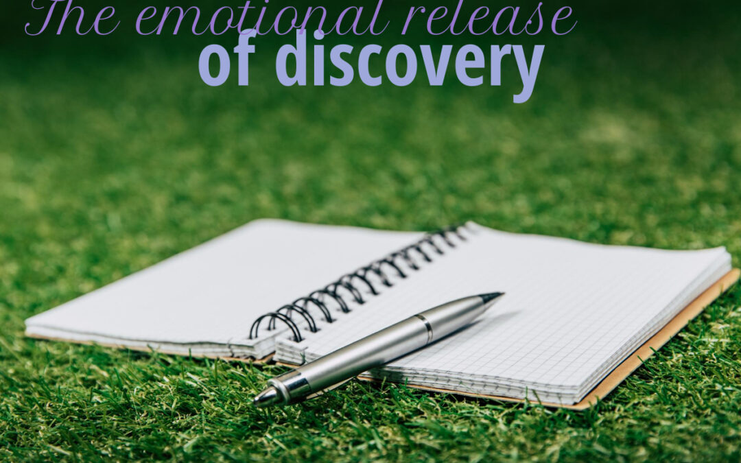 The emotional release of discovery